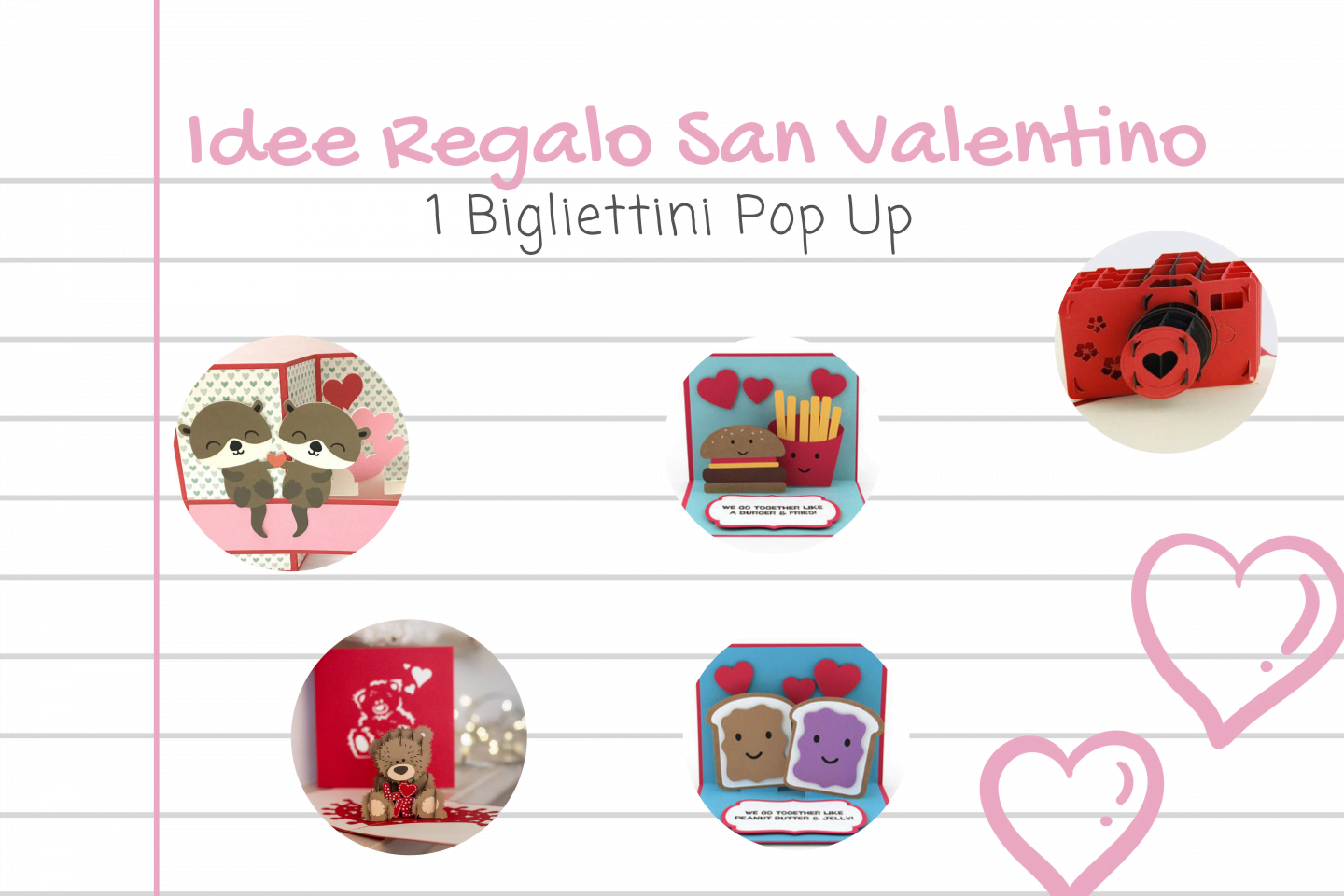 Idea regalo San Valentino: bigliettini pop up